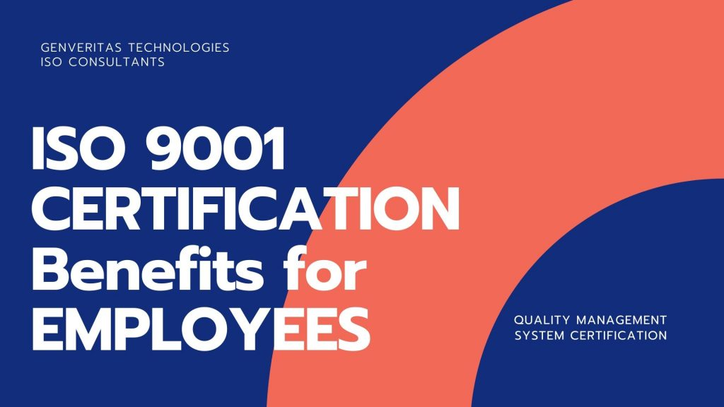 benefits of iso 9001 for employess